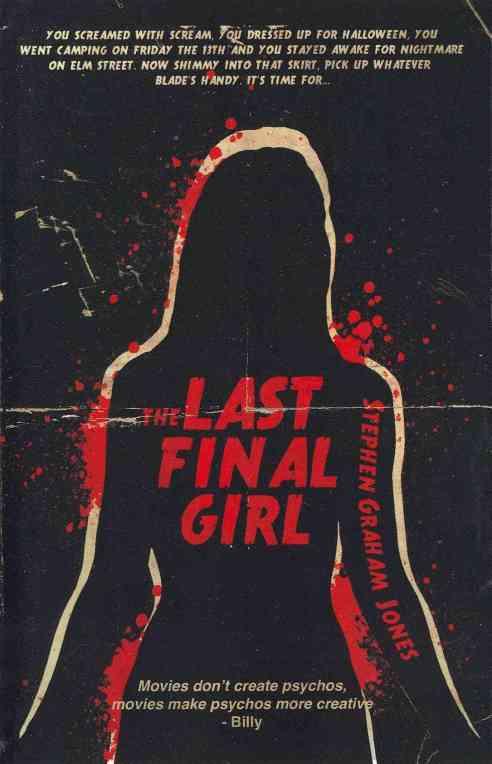 the-last-final-girl-stephen-graham-jones-9781621050513